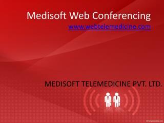 Medisoft Web Conferencing webtelemedicine