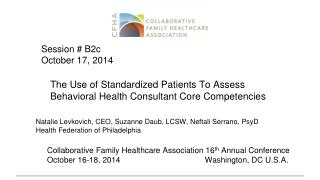 The Use of Standardized Patients To Assess Behavioral Health Consultant Core Competencies