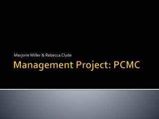 Management Project: PCMC