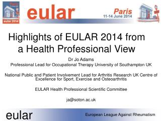 Highlights of EULAR 2014 from a Health Professional View