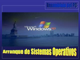 Arranque de Sistemas Operativos