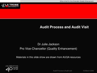 Audit Process and Audit Visit