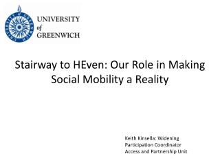 Stairway to  HEven : Our Role in Making Social Mobility a Reality