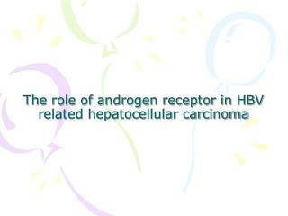 The role of androgen receptor in HBV related hepatocellular carcinoma