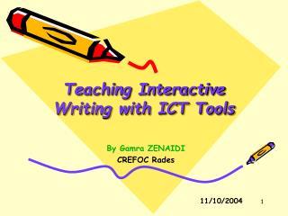 Teaching Interactive Writing with ICT Tools
