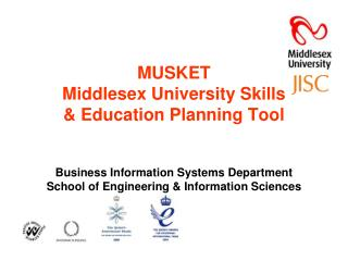 MUSKET Middlesex�University Skills  & Education Planning Tool