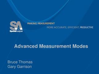Advanced Measurement Modes