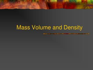 Mass Volume and Density