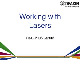 Working with  Lasers
