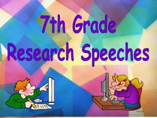 7th Grade Research Speeches