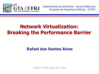 Network Virtualization: Breaking the Performance Barrier