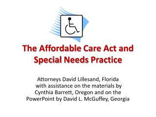 The Affordable  Care Act  and Special  Needs  Practice
