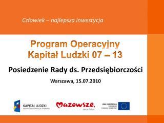 Posiedzenie Rady ds. Przedsiębiorczości Warszawa, 15.07.2010