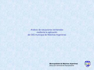Municipalidad de Malvinas Argentinas Dirección General de Planeamiento