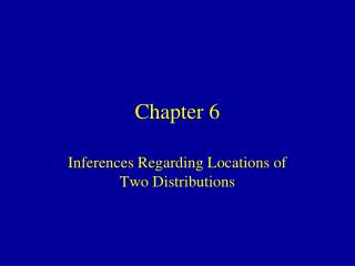 Inferences Regarding Locations of Two Distributions