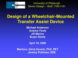 Design of a Wheelchair-Mounted Transfer Assist Device