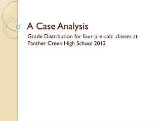 A Case Analysis