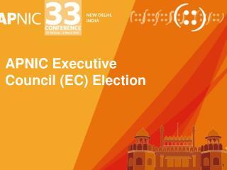 APNIC Executive  Council (EC) Election
