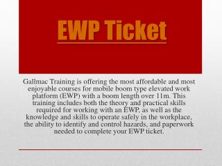 EWP Ticket