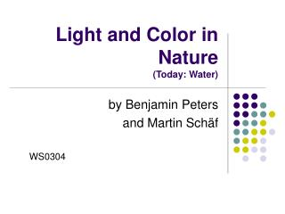 Light and Color in Nature Today: Water