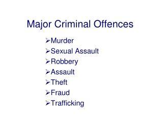 Major Criminal Offences