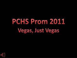 PCHS Prom 2011