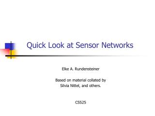 Quick Look at Sensor Networks