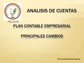 PLAN CONTABLE EMPRESARIAL PRINCIPALES CAMBIOS