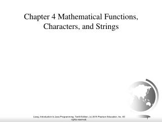 Chapter 4 Mathematical Functions, Characters, and Strings