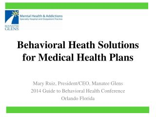 Behavioral Heath Solutions for Medical Health Plans