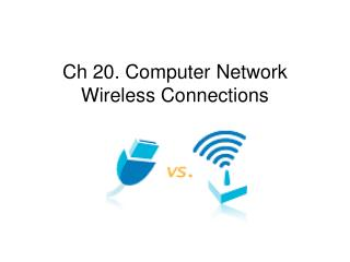 Ch 20. Computer Network Wireless Connections