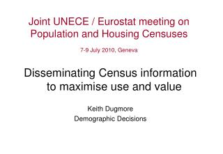 Joint UNECE / Eurostat meeting on  Population and Housing Censuses 7-9 July 2010, Geneva
