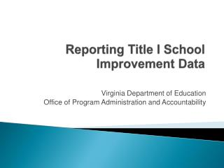 Reporting Title I School Improvement Data
