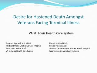 Desire for Hastened Death Amongst Veterans Facing Terminal Illness