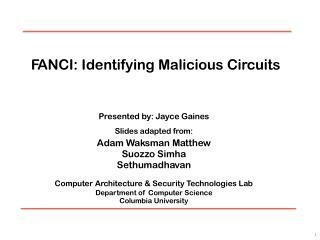 F ANCI : Identifying Malicious Ci r cuits