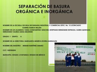 SEPARACIÓN DE BASURA ORGÁNICA E INORGÁNICA «
