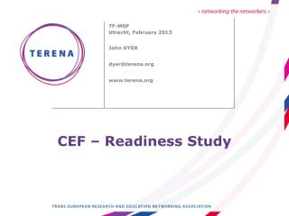 CEF – Readiness Study