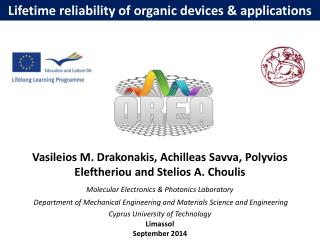 Lifetime reliability of organic devices & applications