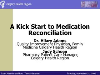 A Kick Start to Medication Reconciliation