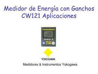 Medidor de Energ�a con Ganchos CW121 Aplicaciones