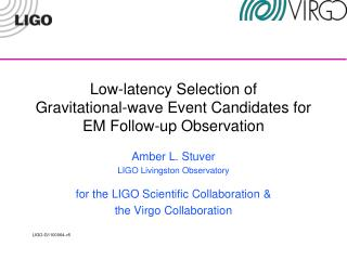 Low-latency Selection  of Gravitational -wave Event Candidates for EM Follow-up Observation