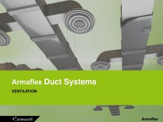 Armaflex Duct  Systems