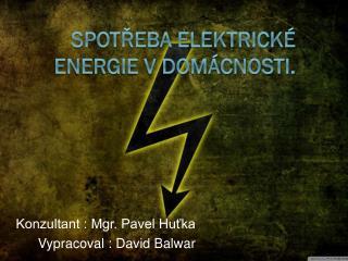 Spotřeba elektrické energie v domácnosti.