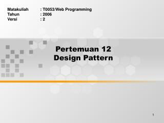 Pertemuan 12 Design Pattern