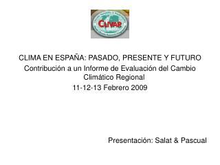 CLIMA EN ESPAÑA: PASADO, PRESENTE Y FUTURO