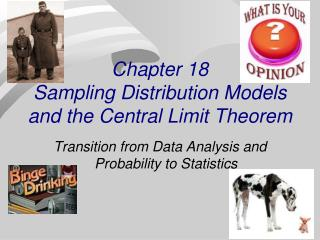 Chapter 18 Sampling Distribution Models and the Central Limit Theorem