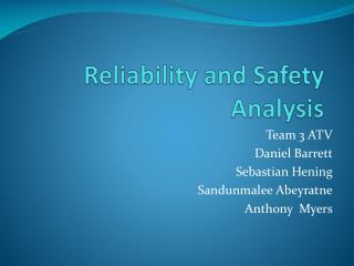 Reliability and Safety Analysis
