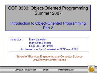 COP 3330: Object-Oriented Programming Summer 2007