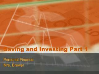 Saving and Investing Part 1