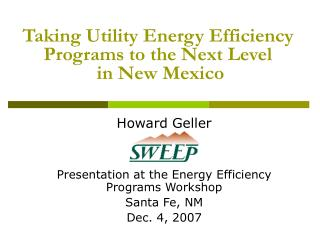 Taking Utility Energy Efficiency Programs to the Next Level  in New Mexico